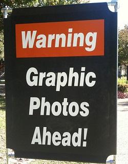 WarningGraphicPhotosAhead-Flickr-Free2UseEvenCommerciallyWesleyFoyer-250px